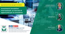"""Webinar FIMAA """"Investimenti immobiliari internazionali,  un mercato di opportunità per la consulenza"""" - 26.05.2021, ore 12:30"""