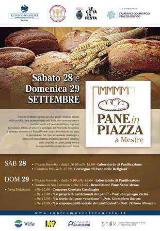 """""""Pane in Piazza"""": il 28 e il 29 settembre Mestre diventa capitale del pane, protagonista di cultura e valori, dalla religione alla gastronomia"""