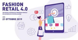 """Save the Date - """"Fashion Retail 4.0: un nuovo approccio imprenditoriale in un mercato in evoluzione"""" il 21 ottobre 2019 alle ore 9:30 presso l'Istituto IUSVE"""