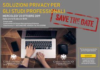 """""""Soluzioni privacy per gli studi professionali"""" il 23 ottobre alle ore 14:15 presso la sede di Confcommercio Unione di Venezia"""