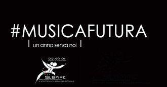 #MUSICAFUTURA: un anno senza noi