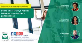 """Webinar Live FIMAA """"Donne e Real Estate"""" il 25.03.2021 alle ore 12:30"""